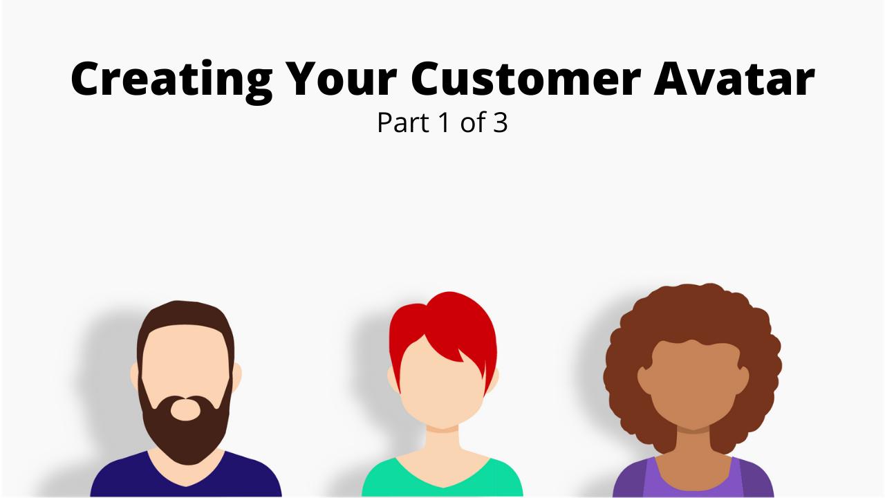 Creating Your Customer Avatar