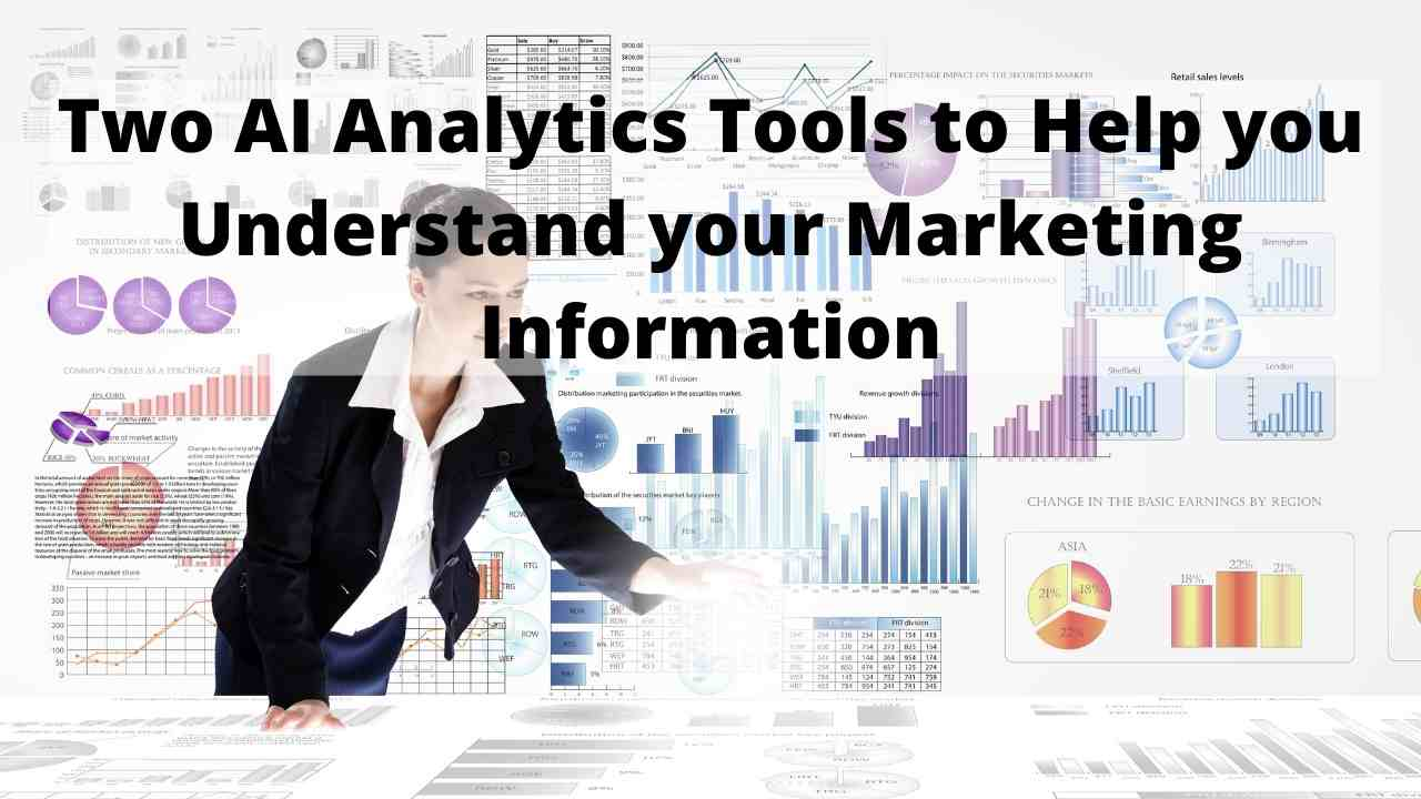 2 AI Analytics Tools to Help you Understand your Marketing