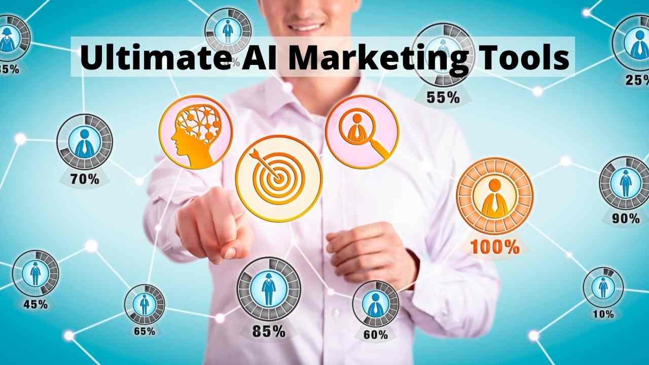 Ultimate AI Marketing Tools List