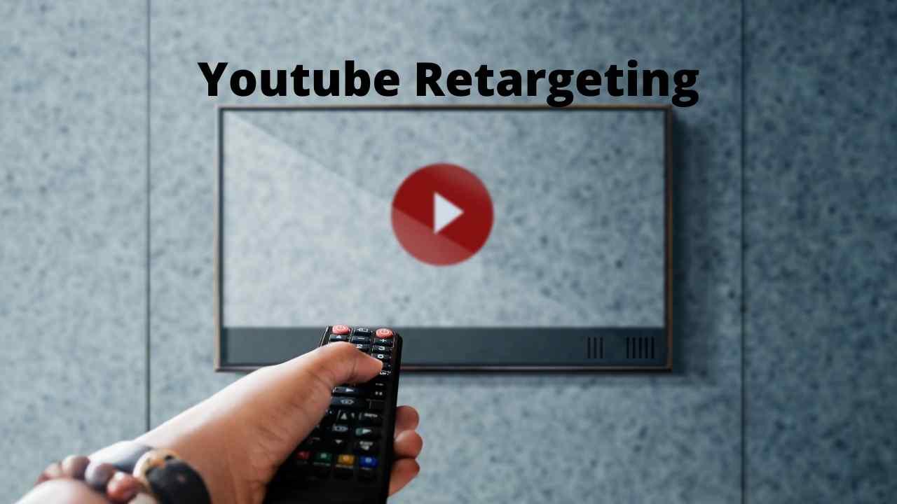 Using Youtube for Retargeting